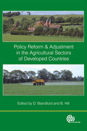 Policy Reform and Adjustment in the Agricultural Sectors of Developed Countries image