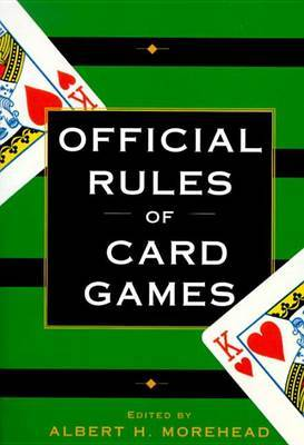 The Official Rules of Card Games by Albert Morehead image
