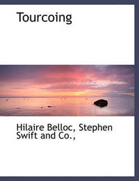 Tourcoing by Hilaire Belloc