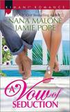 A Vow of Seduction: Hot Night in the Hamptons\Seduced Before Sunrise by Nana Malone