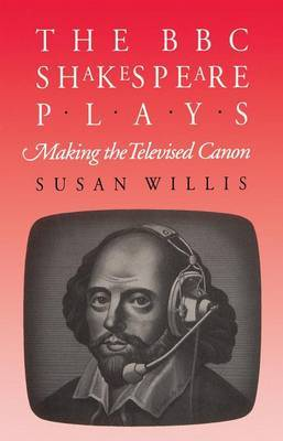 The BBC Shakespeare Plays by Susan Willis image
