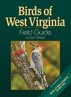 Birds of West Virginia Field Guide by Stan Tekiela