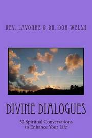 Divine Dialogues by Rev Lavonne Rae Andrews Welsh