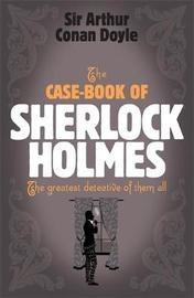 Sherlock Holmes: The Case-Book of Sherlock Holmes (Sherlock Complete Set 9) by Arthur Conan Doyle image