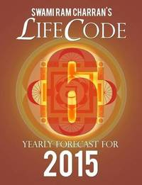 Lifecode #6 Yearly Forecast for 2015 - Kali by Swami Ram Charran