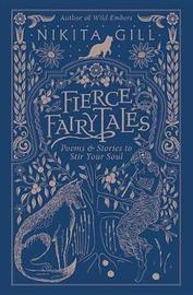 Fierce Fairytales by Nikita Gill