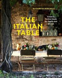 The Italian Table by Elizabeth Minchilli