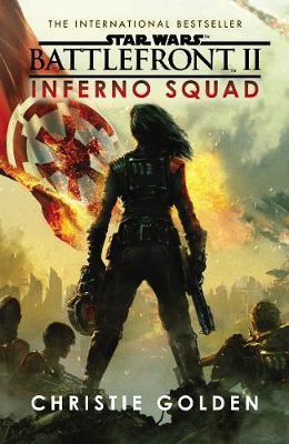 Star Wars: Battlefront II: Inferno Squad by Christie Golden image