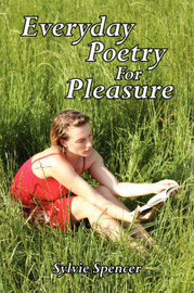 Everyday Poetry For Pleasure by Slyvie, Spencer image