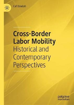 Cross-Border Labor Mobility by Caf Dowlah