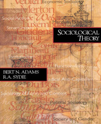 Sociological Theory by Bert N. Adams image