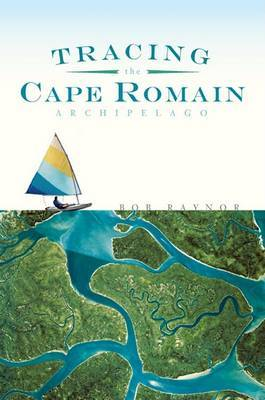 Tracing the Cape Romain Archipelago by Bob Raynor image