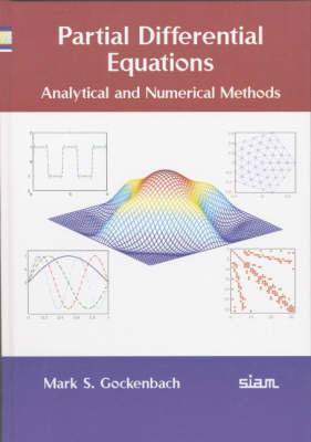 Partial Differential Equations: Analytical and Numerical Methods by Mark S. Gockenbach