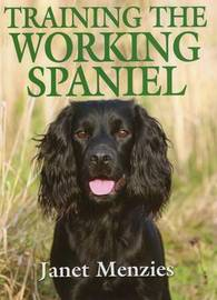 Training the Working Spaniel by Janet Menzies image