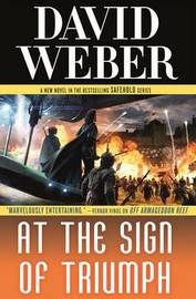 At the Sign of Triumph by David Weber