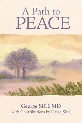 A Path to Peace by MD George Sifri image