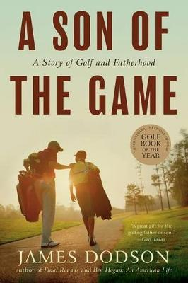 A Son of the Game by James Dodson