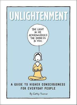 Unlightenment by Cathy Thorne
