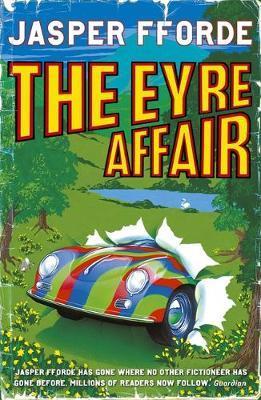 The Eyre Affair (Thursday Next series #1) by Jasper Fforde image