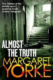 Almost The Truth by Margaret Yorke