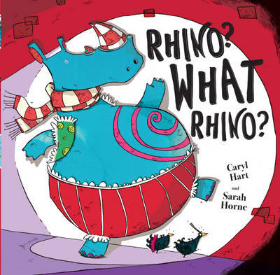 Rhino? What Rhino? by Caryl Hart image
