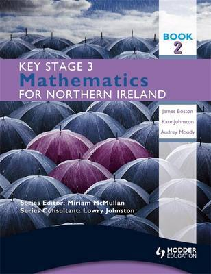 Key Stage 3 Mathematics for Northern Ireland: Bk. 2 by James Boston image