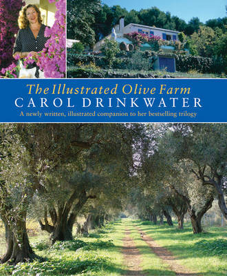 The Illustrated Olive Farm by Carol Drinkwater image