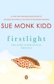Firstlight by Sue Monk Kidd