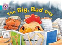 The Big, Bad City by Shoo Rayner