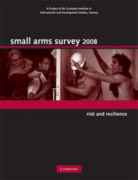 Small Arms Survey by Small Arms Survey, Geneva