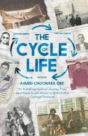 The Cycle of Life by Ahmed Choonara OBE