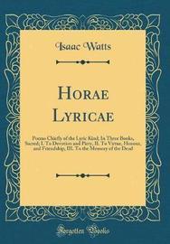 Hor� Lyric� by Isaac Watts