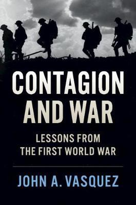 Contagion and War by John A. Vasquez