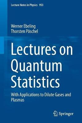 Lectures on Quantum Statistics by Werner Ebeling