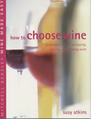 How to Choose Wine by Susy Atkins