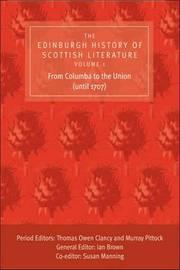 The Edinburgh History of Scottish Literature: v. 1 image