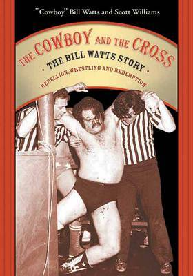 The Cowboy And The Cross by Bill Watts image