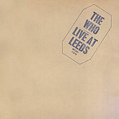 Live At Leeds [Remaster] by The Who