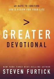 Greater Devotional by Steven Furtick