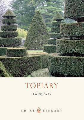 Topiary by Twigs Way
