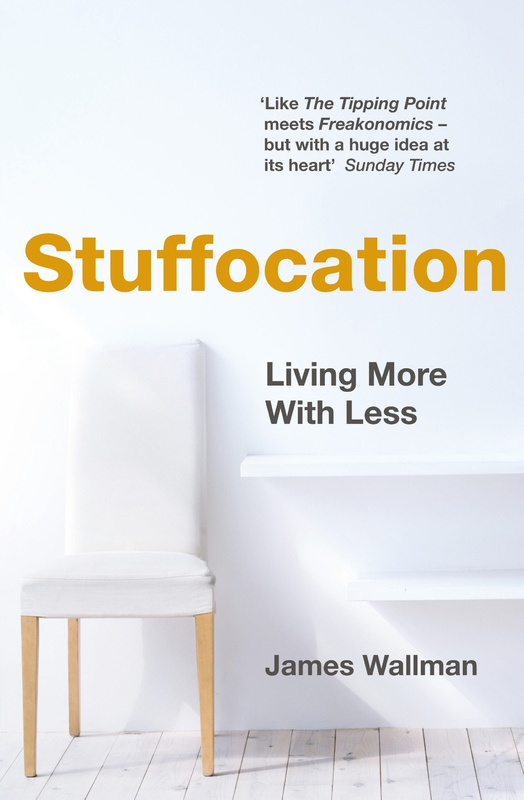 Stuffocation by James Wallman
