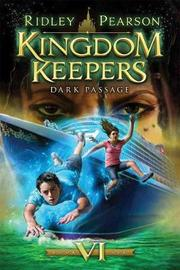 Kingdom Keepers: Volume VI by Ridley Pearson