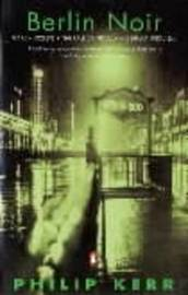 Berlin Noir by Philip Kerr image