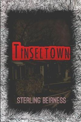 Tinseltown by Sterling Beirness