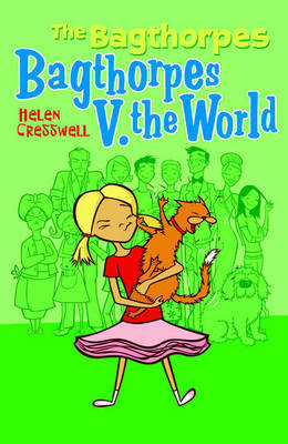 The Bagthorpes V. the World by Helen Cresswell