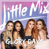 Glory Days: Platinum Edition by Little Mix