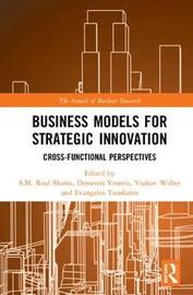 Business Models for Strategic Innovation