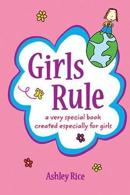 Girls Rule by Ashley Rice