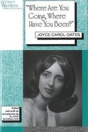 Where are You Going, Where Have You Been? by Joyce Carol Oates