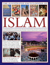 Illustrated Encyclopedia of Islam by Charles Phillips image